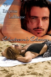 Chateeva's Charm ebook by Empress LaBlaque