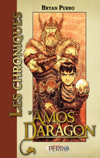 Les chroniques d'Amos Daragon ebook by Bryan Perro
