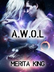 Awol ebook by Merita King