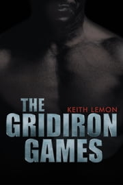 The Gridiron Games ebook by Keith Lemon
