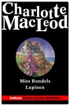 Miss Rondels Lupinen - DuMonts Digitale Kriminal-Bibliothek - Professor Shandy ermittelt ebook by Charlotte MacLeod, Volker Neuhaus