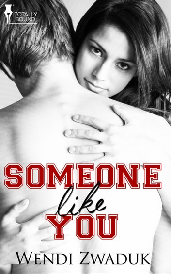 Someone Like You ebook by Wendi Zwaduk
