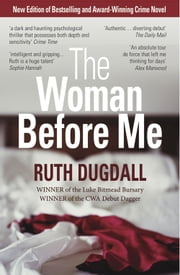 Woman Before Me (New Edition) ebook by Ruth Dugdall