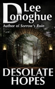 Desolate Hopes ebook by Lee Donoghue