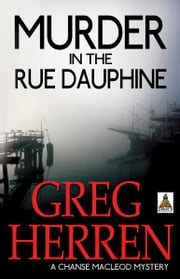 Murder in the Rue Dauphine ebook by Greg Herren