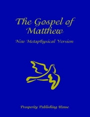 Gospel of Matthew, New Metaphysical Version ebook by Bil Holton