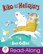 Kiko and the Hellojars ebook by Ross Collins