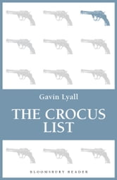 The Crocus List ebook by Gavin Lyall