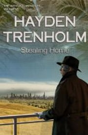 Stealing Home ebook by Hayden Trenholm