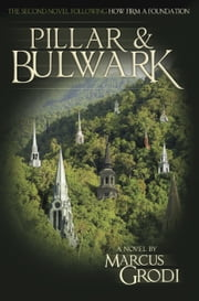 Pillar and Bulwark ebook by Marcus Grodi