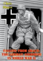 Falling From Grace: The German Airborne In World War II ebook by Chris Mason