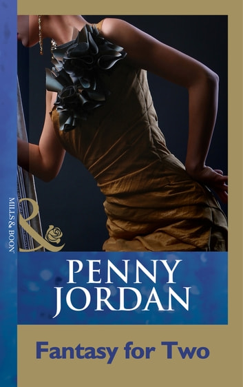 Fantasy For Two (Mills & Boon Modern) ebook by Penny Jordan