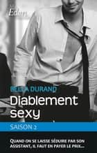 Diablement sexy - T2 ebook by Bella Durand