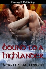 Bound to a Highlander ebook by Kerri M. Patterson