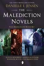 The Malediction Novels Boxed Set ebook by Danielle L. Jensen