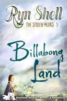 Billabong Land ebook by Ryn Shell