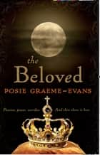 The Beloved ebook by Posie Graeme-Evans
