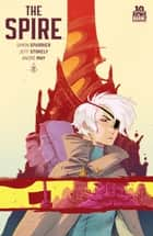 The Spire #2 ebook by Simon Spurrier, Jeff Stokely
