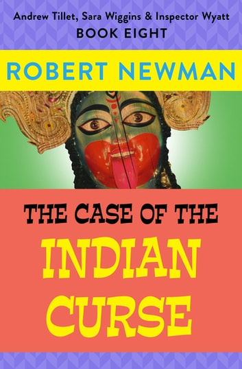 The Case of the Indian Curse ebook by Robert Newman