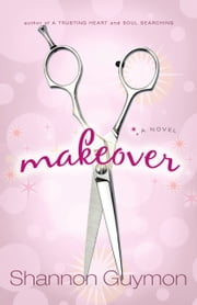 Makeover ebook by Shannon Guymon