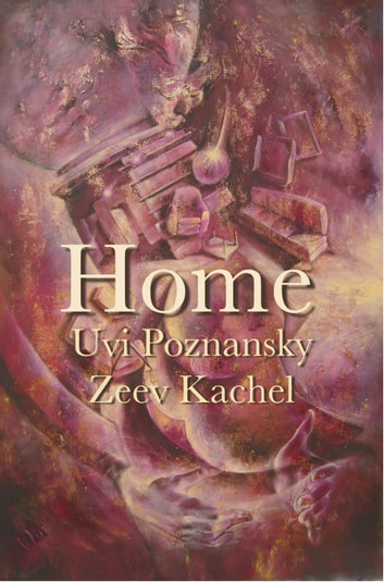 Home ebook by Uvi Poznansky,Zeev Kachel