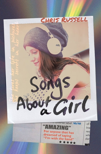 Songs About a Girl - Book 1 from a Zoella Book Club 2017 friend ebook by Chris Russell