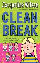 Clean Break ebook by Jacqueline Wilson