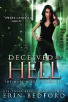 Deceived by Hell ebook by Erin Bedford