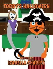 Tobby's Halloween ebook by Izabella Charlet