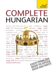 Complete Hungarian Beginner to Intermediate Course - Learn to read, write, speak and understand a new language with Teach Yourself ebook by Zsuzsanna Pontifex