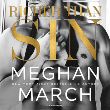 Richer Than Sin audiobook by Meghan March