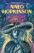 Midnight Robber ebook by Nalo Hopkinson