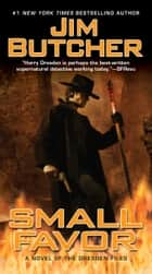 Small Favor ebook by Jim Butcher
