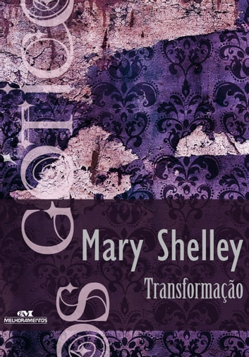 the transformation by mary shelley Up to 90% off textbooks at amazon canada plus, free two-day shipping for six months when you sign up for amazon prime for students.
