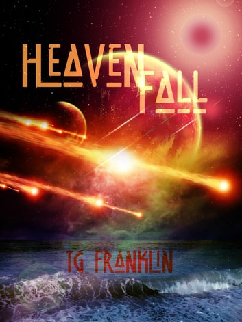 Heavenfall ebook by TG Franklin