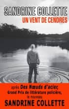 Un vent de cendres eBook by Sandrine Collette