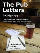 The Pub Letters ebook by PK Munroe
