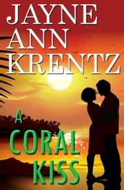 A Coral Kiss ebook by Jayne Ann Krentz