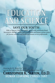 Education and Science ebook by Ed.D. Christopher K. Slaton