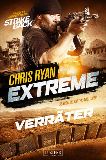 Extreme 2: Verräter - Thriller ebook by Chris Ryan