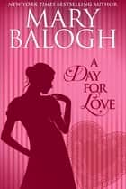 A Day for Love 電子書 by Mary Balogh
