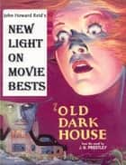 New Light on Movie Bests ebook by John Howard Reid