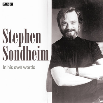 Stephen Sondheim In His Own Words audiobook by Stephen Sondheim