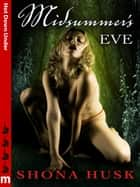 Midsummer's Eve: Hot Down Under ebook by Shona Husk