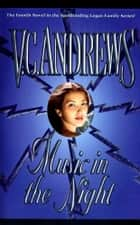 Music in the Night ebook by V.C. Andrews