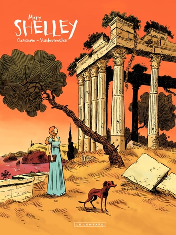 Shelley - tome 2 - Mary ebook by Vandermeulen,Vandermeulen,David Vandermeulen