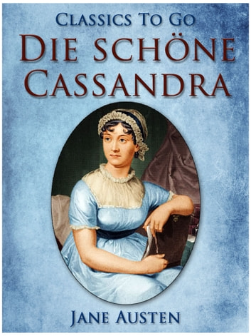 Die schne cassandra ebook by jane austen 9783956768194 die schne cassandra ebook by jane austen fandeluxe Ebook collections