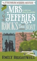 Mrs Jeffries Rocks The Boat ebook by Emily Brightwell