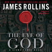 The Eye of God - A Sigma Force Novel audiobook by James Rollins
