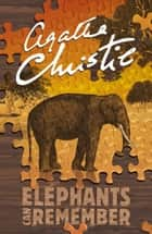 Elephants Can Remember (Poirot) ebook by Agatha Christie